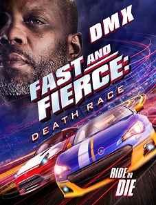 Fast And Fierce Death Race 2020