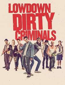 Lowdown Dirty Criminals 2020