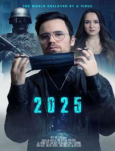 2025 - The World enslaved by a Virus (2021)